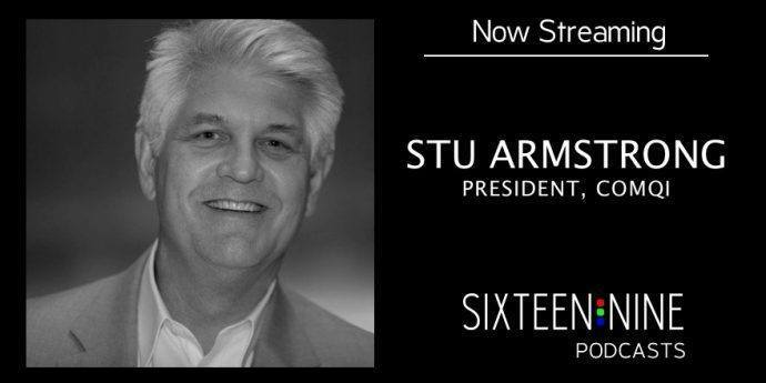 Sixteen:Nine Podcasts: Stu Armstrong of ComQi