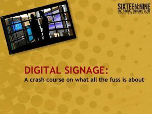 Time Travel: My Early 2009 Take On Future Of Signage