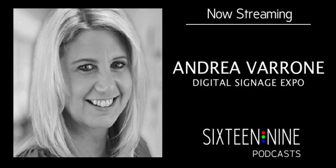Sixteen:Nine Podcasts: Andrea Varrone Previews Digital Signage Expo 2018