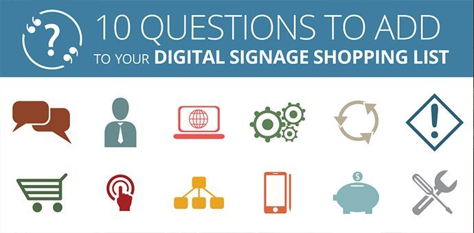 10 Questions To Ask When Buying Digital Signage Software