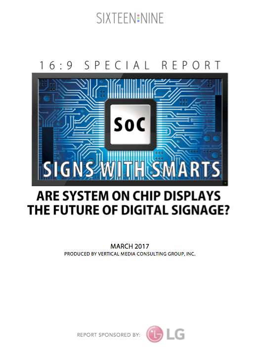 16:9 Special Report: SIGNS WITH SMARTS: Are SoC Displays The Future Of Digital Signage?