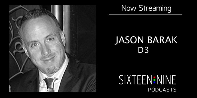 Sixteen:Nine Podcasts: Jason Barak of D3 On The Rapid Rise And Future Of Fine Pixel Pitch LED