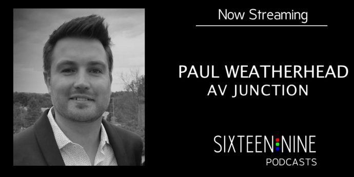 Sixteen:Nine Podcasts: Paul Weatherhead Talks About His Freelance AV Marketplace, AV Junction