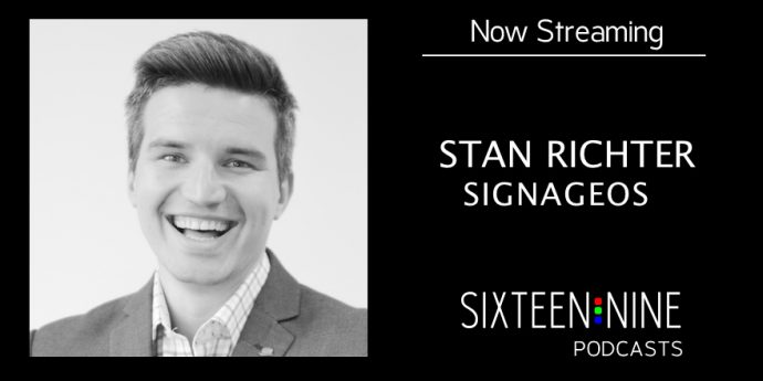 16:9 Podcasts – Stan Richter On How SignageOS Bridges CMS Platforms With Different Hardware